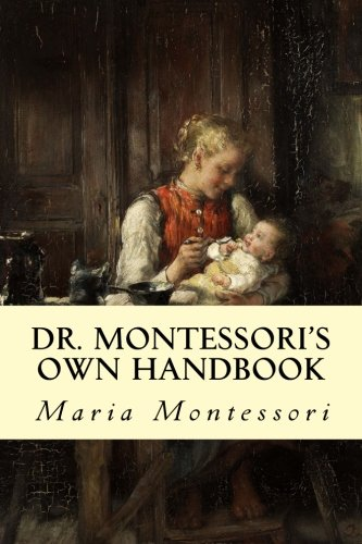 9781505279139: Dr. Montessori's Own Handbook