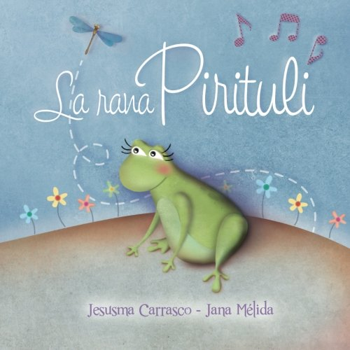 9781505279306: La rana Pirituli (Spanish Edition)