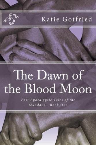 9781505281972: The Dawn of the Blood Moon