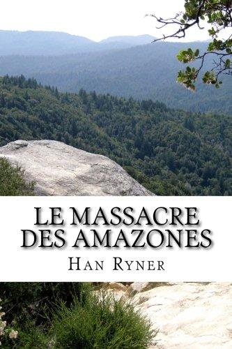 9781505283051: Le massacre des amazones