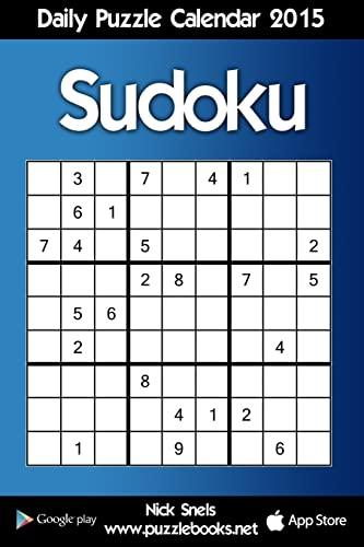 9781505283303: Daily Sudoku Puzzle Calendar 2015 (Daily Puzzle Calendar 2015)