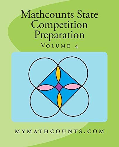 9781505283495: Mathcounts State Competition Preparation Volume 4