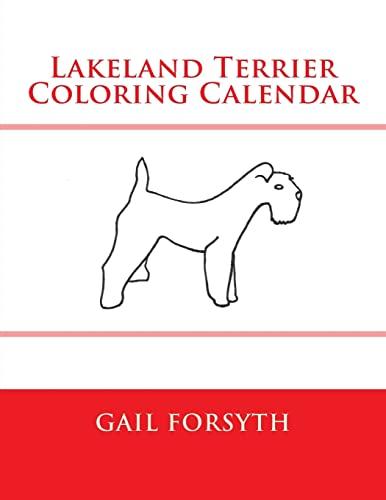 9781505287523: Lakeland Terrier Coloring Calendar