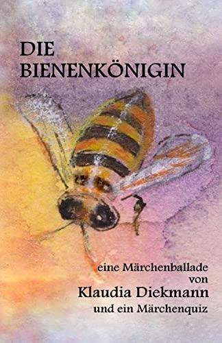 9781505295764: Die Bienenkoenigin: eine Maerchenballade (German Edition)