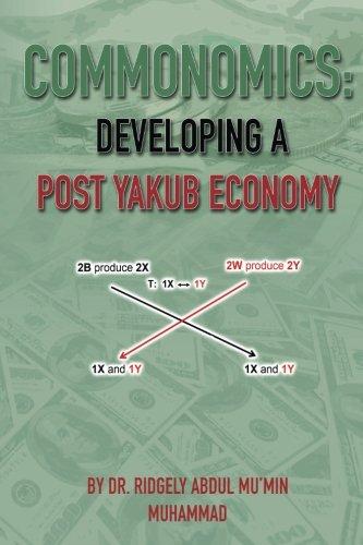 9781505299403: Commonomics: Developing a Post Yakub Economy