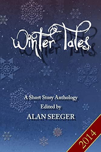 Winter Tales: Seeger, Alan; Alexander,