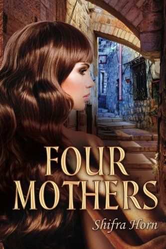 9781505301908: Four Mothers