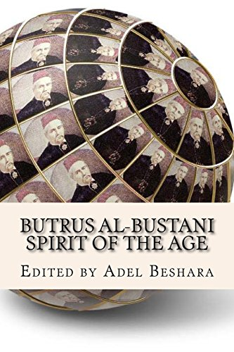 Butrus al-Bustani: Spirit of the Age: Beshara, Adel