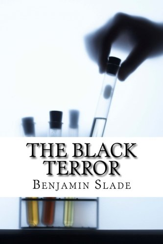 The Black Terror: Benjamin E. Slade