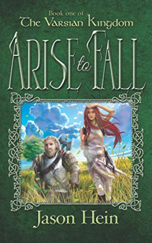 9781505309942: Arise to Fall (The Varsian Kingdom Series) (Volume 1)
