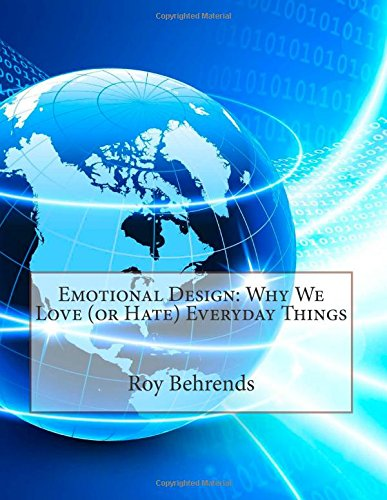 9781505315073: Emotional Design: Why We Love (or Hate) Everyday Things