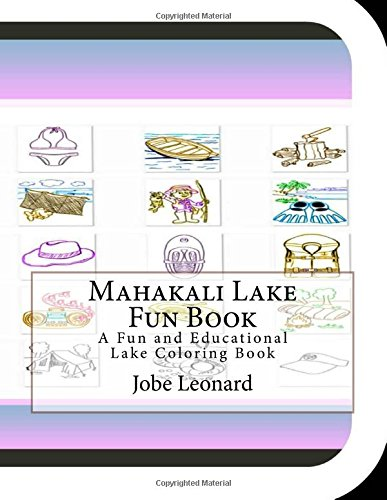 Mahakali Lake Fun Book: A Fun and: Leonard, Jobe