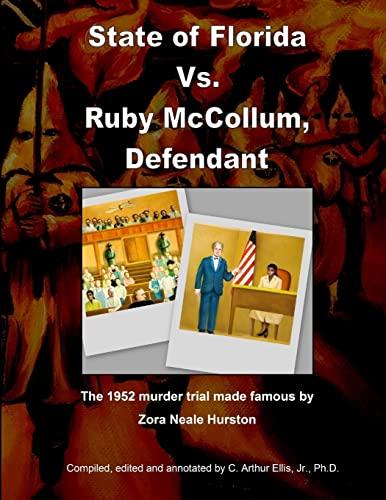 State of Florida vs. Ruby McCollum, Defendant: Ellis Jr, Dr.