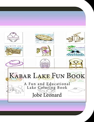 Kabar Lake Fun Book: A Fun and: Leonard, Jobe