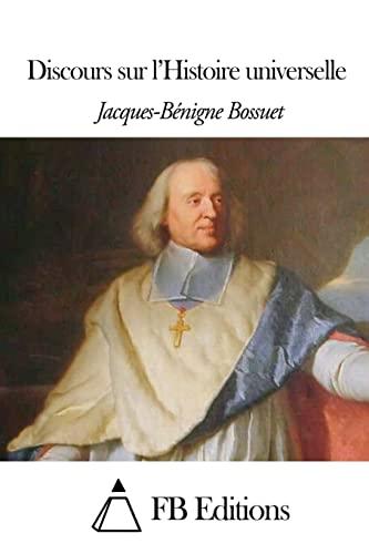 9781505321111: Discours sur l'Histoire universelle (French Edition)