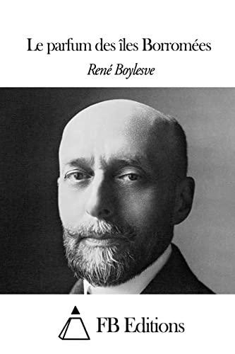 9781505326437: Le parfum des îles Borromées (French Edition)
