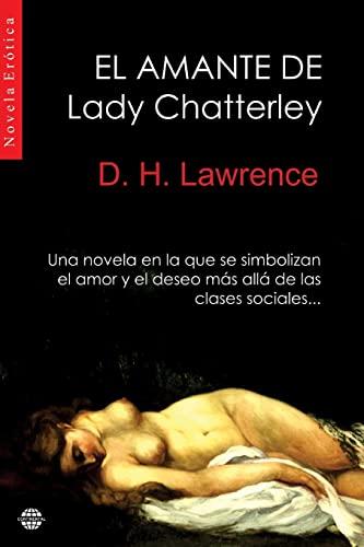 9781505327991: El amante de Lady Chatterley