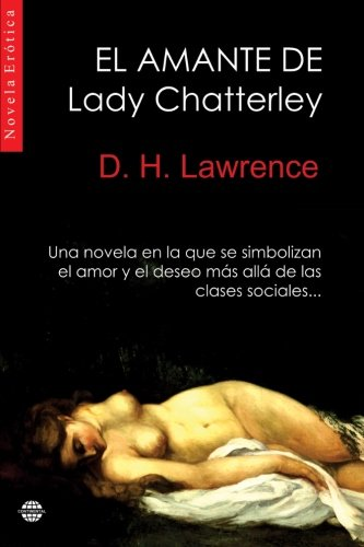 9781505327991: El amante de Lady Chatterley (Spanish Edition)