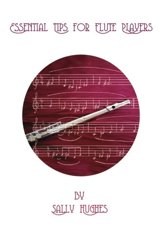 9781505334715: Essential Tips for Flute Players