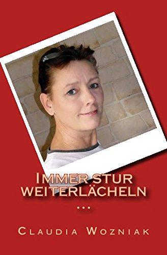 9781505338515: Immer stur weiterlaecheln ...