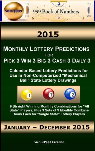 2015 Monthly Lottery Predictions for Pick 3 Win 3 Big 3 Cash 3 Daily 3: Calendar-Based Lottery ...