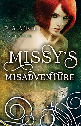 9781505343823: Missy's Misadventure: 4 (Missy the Werecat)