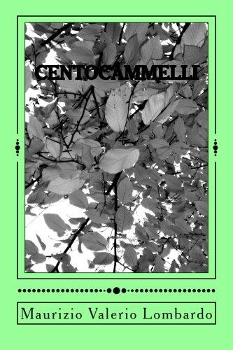 9781505343977: Cento cammelli: romanzo (Italian Edition)