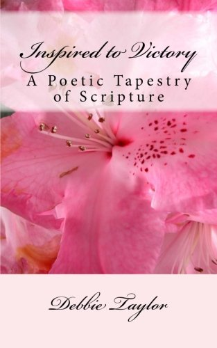 9781505344103: Inspired to Victory: A Poetic Tapestry of Scripture