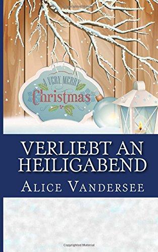 9781505355710: Verliebt an Heiligabend (German Edition)