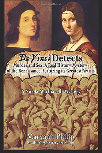 9781505357073: Da Vinci Detects: Murder and Sex: A Real History Mystery of the Renaissance, Featuring its Greatest Artists (A Nicola Machiavelli Mystery) (Volume 2)