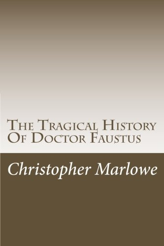 9781505360073: The Tragical History Of Doctor Faustus
