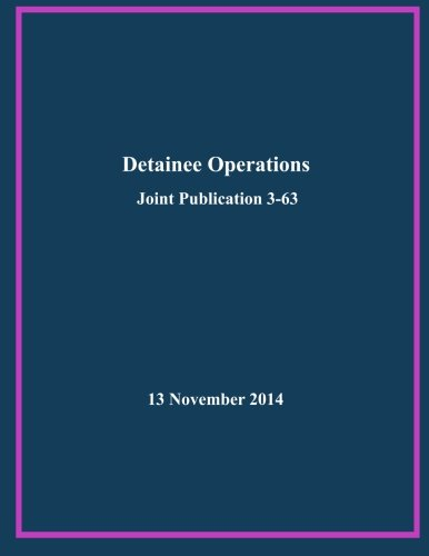9781505364620: Detainee Operations: Joint Publication 3-63