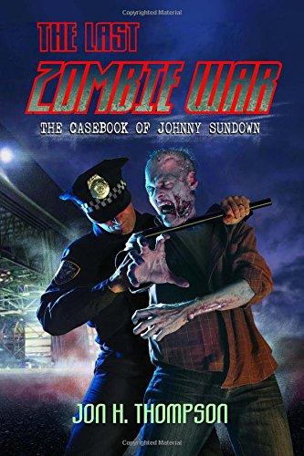 The Casebook of Johnny Sundown: The Last: Thompson, Jon H