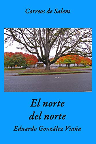 9781505368215: Correos de Salem: El norte del norte (Spanish Edition)