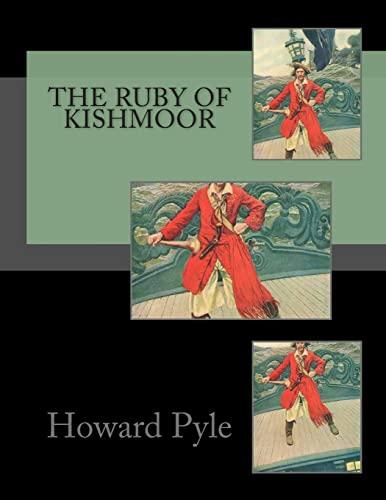 The Ruby of Kishmoor (Paperback): Howard Pyle