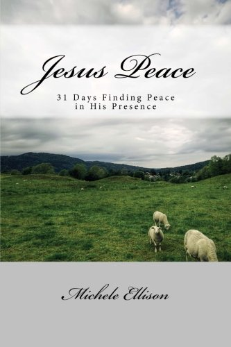 9781505375305: Jesus Peace: Finding Peace in His Presence