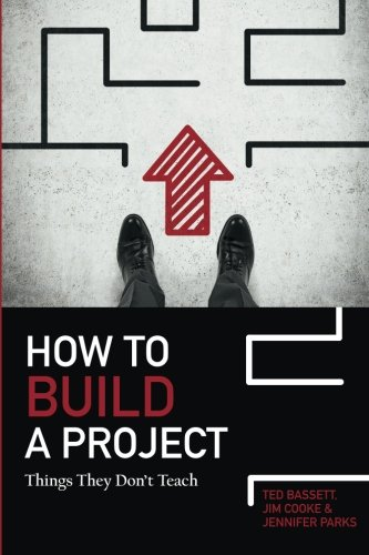 9781505380842: How To Build A Project: Things They Don't Teach
