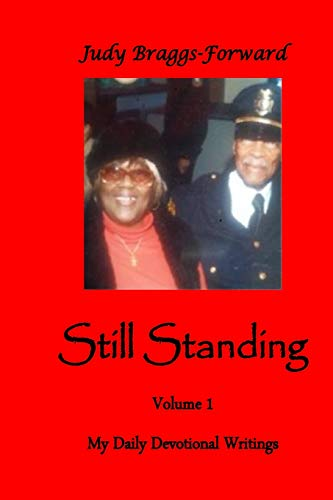 9781505385489: Still Standing: My Daily Devotional Writings (Volume 1)