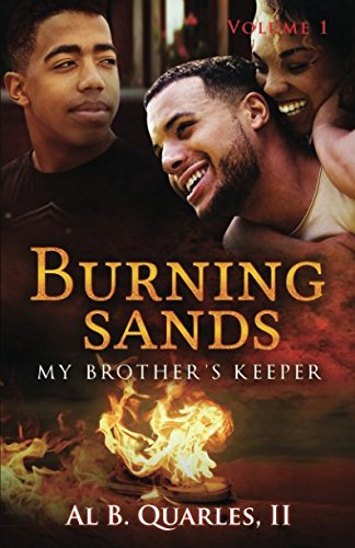 Burning Sands: My Brothers Keeper Volume 1: My Brothers Keeper