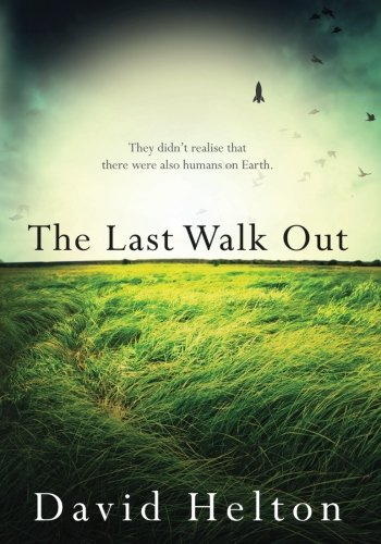9781505386844: The Last Walk Out