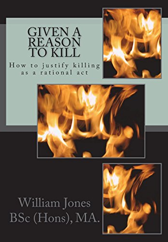 Given a Reason to Kill: How to: Jones, William