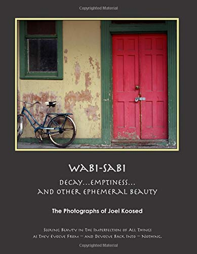 9781505387438: Wabi-Sabi: Decay, Emptiness, and Other Ephemeral Beauty