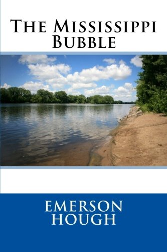 9781505387827: The Mississippi Bubble