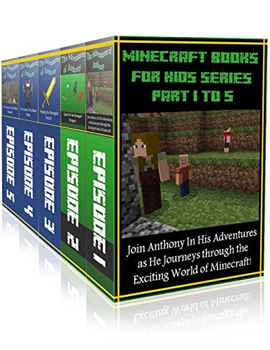 Minecraft Books For Kids Series ( Part 1 to 5 ): 5 in 1 Exciting Minecraft Novels (The Adventures ...