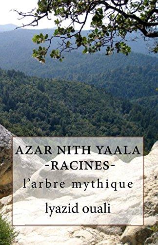 9781505392760: azar nith yaala-racines-