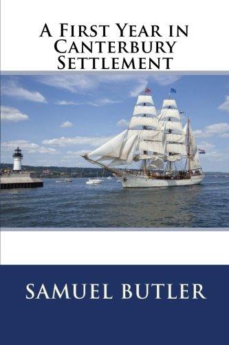 A First Year in Canterbury Settlement: Butler, Samuel