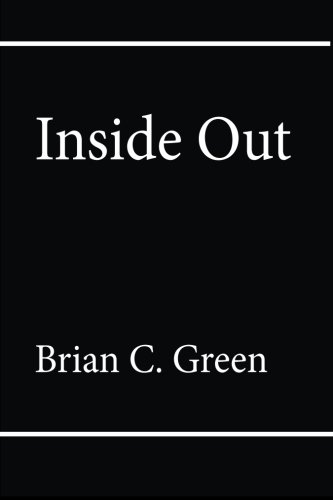 Inside Out: Green, Brian C.