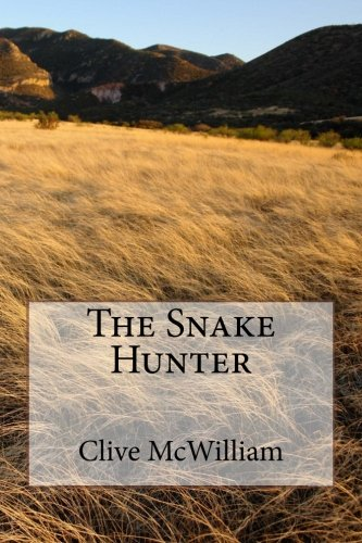 9781505407211: The Snake Hunter