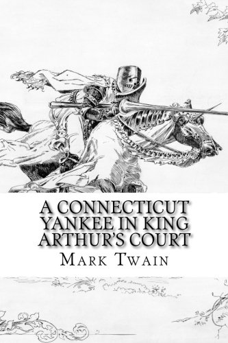 9781505409529: A Connecticut Yankee in King Arthur's Court