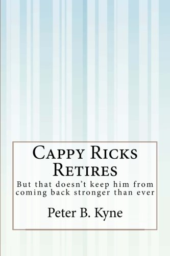 9781505409895: Cappy Ricks Retires: But that doesn't keep